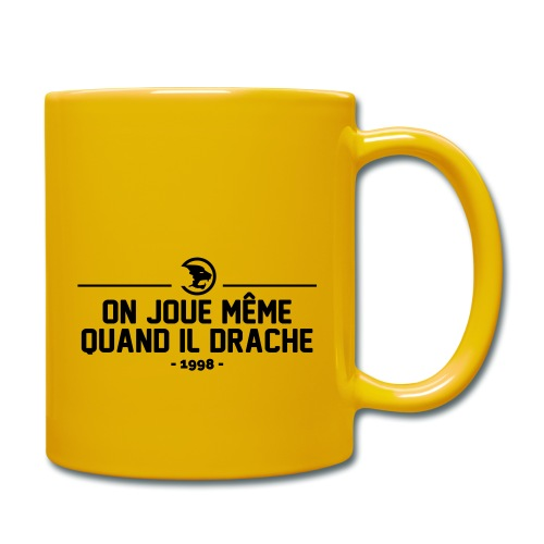 On Joue Même Quand Il Dr - Full Colour Mug