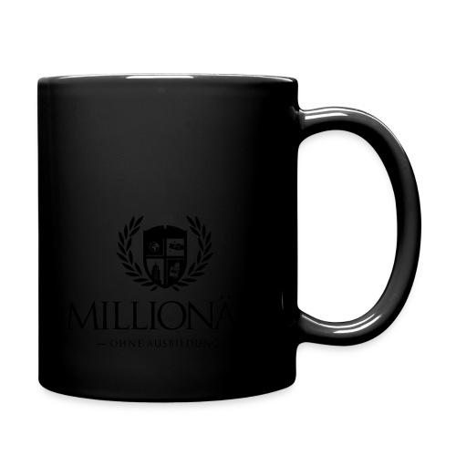 Millionär ohne Ausbildung Shirt - Tasse einfarbig