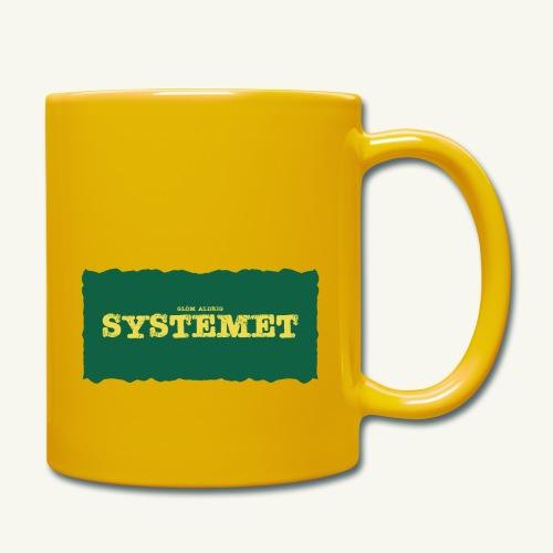 Glöm aldrig Systemet - Enfärgad mugg