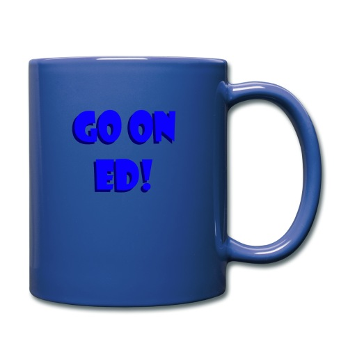 Go on Ed - Full Colour Mug