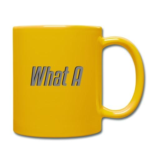 What A - Mug - Full Colour Mug