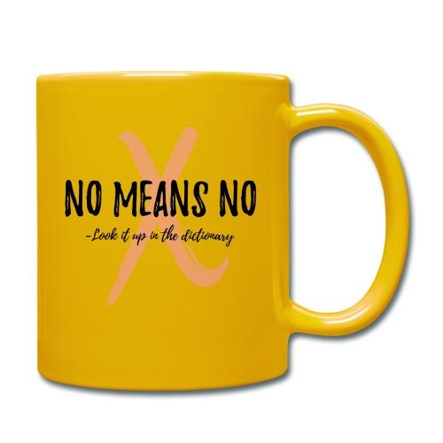 NO MEANS NO - Full Colour Mug