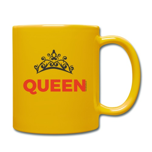 Queen - denn Du bist die Königin - Tasse einfarbig