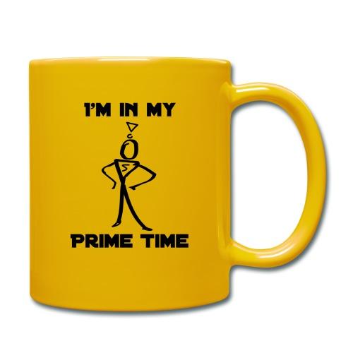 I'm In my prime time mug - Full Colour Mug