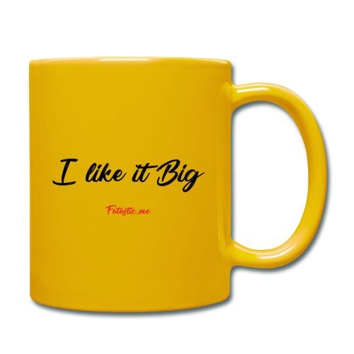 I like it Big by Fatastic.me - Full Colour Mug