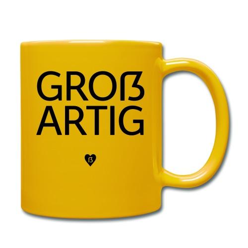 Großartig! Pro Versal-ß - Tasse einfarbig