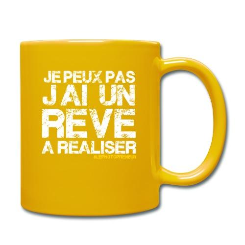 JE PEUX PAS JAI UN REVE A REALISER - Mug uni