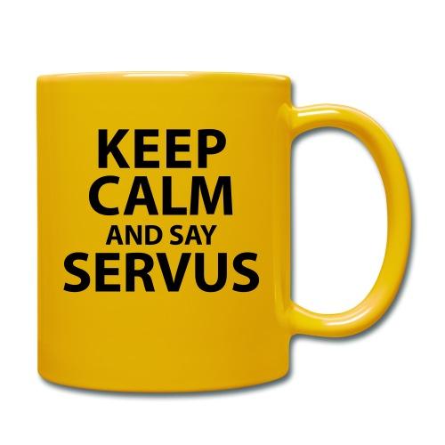 Keep calm and say Servus - Tasse einfarbig