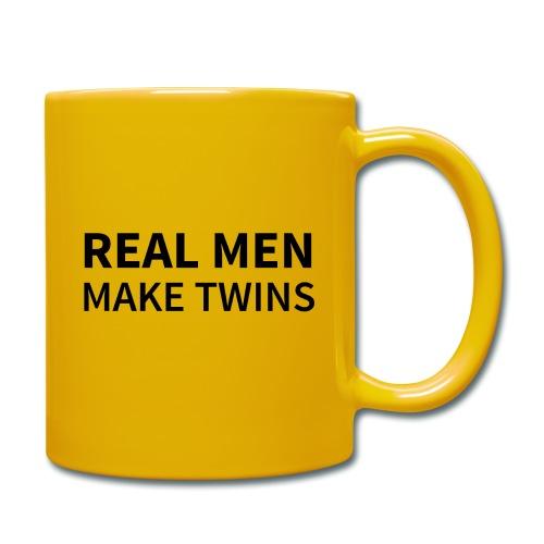 Real Men make Twins - Tasse einfarbig