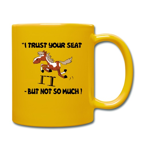 I trust your but not soo much - Tasse einfarbig