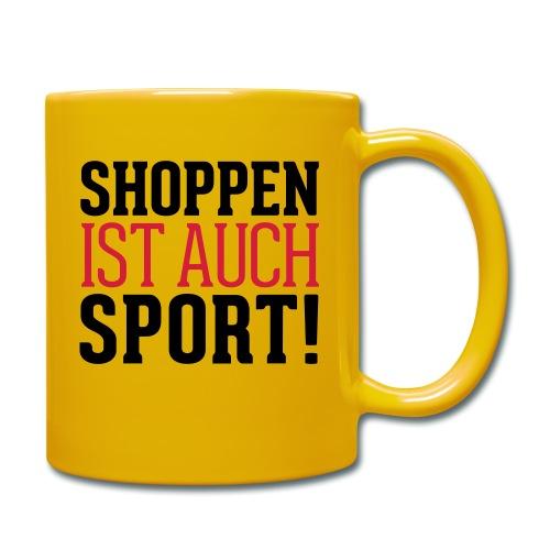 Shoppen ist auch Sport! - Tasse einfarbig