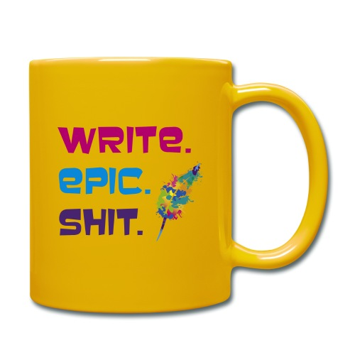 Write.Epic.Shit by www.Schreiben-im-Flow.de - Tasse einfarbig