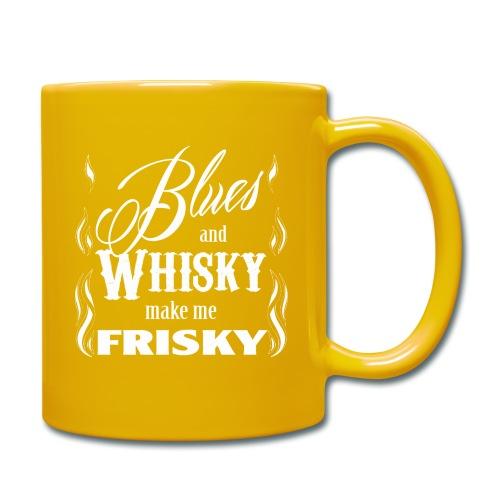 Blues and whisky make me frisky - Full Colour Mug