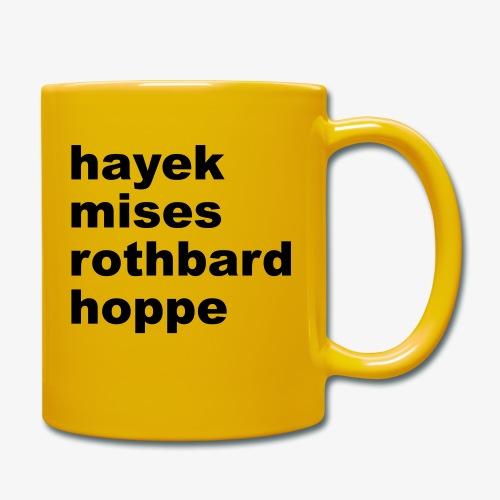 Hayek Mises Rothbard Hoppe - Tasse einfarbig