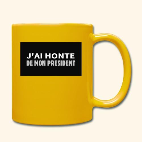 Honte de mon président - Mug uni