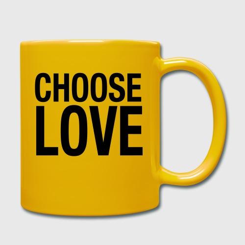 CHOOSE LOVE - Tasse einfarbig
