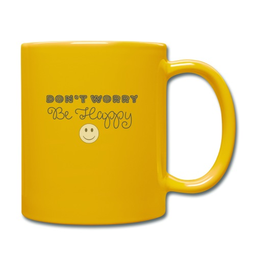 Don't Worry - Be happy - Full Colour Mug