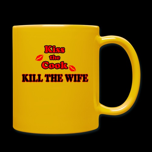 Kiss the Cook, kill the Wife - Tasse einfarbig