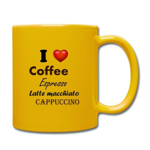 I love Coffee Espresso Latte macchiato Cappuccino - Tasse einfarbig