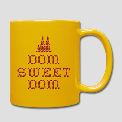 Dom sweet Dom - Tasse einfarbig