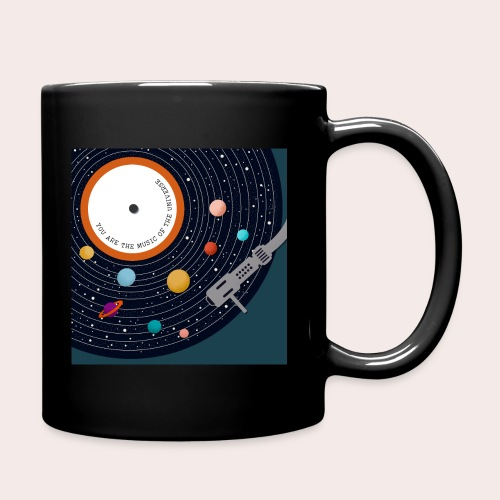 You Are The Music Of The Universe - Tasse einfarbig