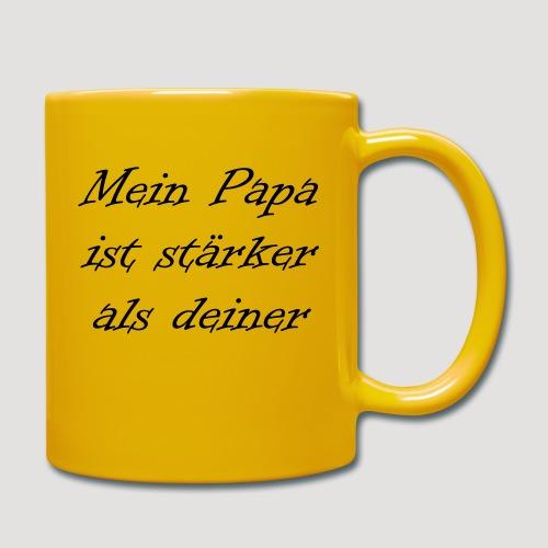 Mein Papa ist stärker als deiner - Tasse einfarbig