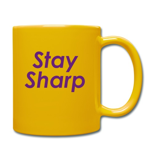 Stay Sharp - Tazza monocolore