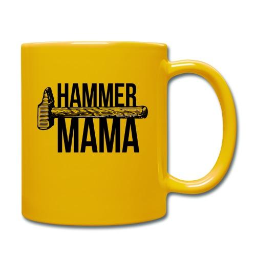 Hammer Mama - Tasse einfarbig