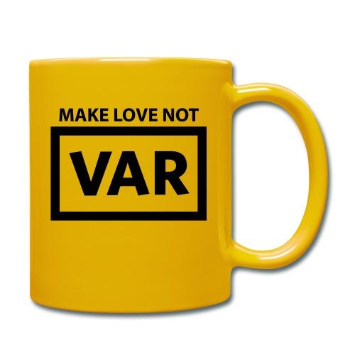 Make Love Not Var - Mok uni