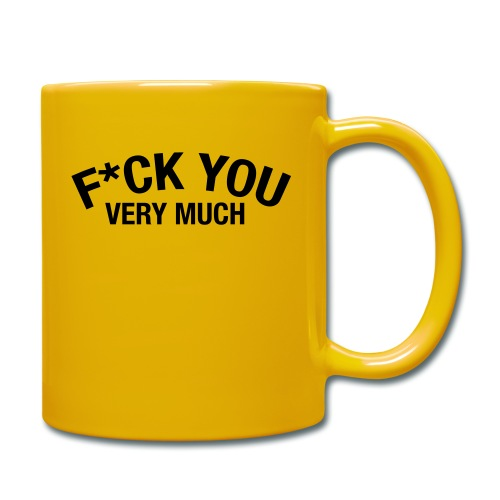 Fuck you very much - Full Colour Mug