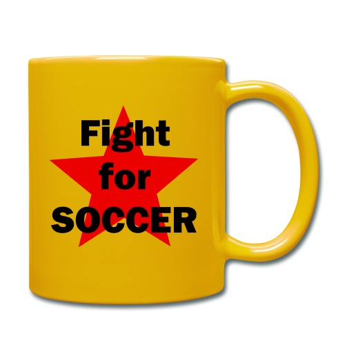 Fight for SOCCER - Tasse einfarbig