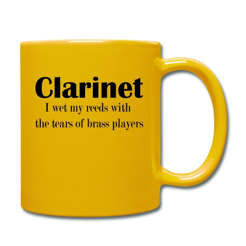 Clarinet, I wet my reeds with the tears - Full Colour Mug
