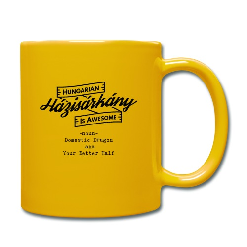 Házisárkány - Hungarian is Awesome (black fonts) - Full Colour Mug