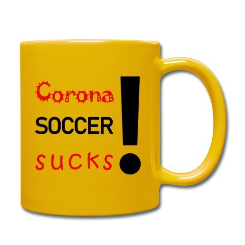 Corona Soccer sucks - Tasse einfarbig
