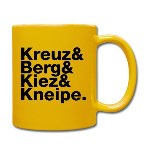 Kreuz&Berg&Kiez&Kneipe. Schwarze Schrift. - Tasse einfarbig