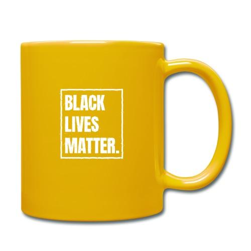 Black Lives Matter T-Shirt BLM #blacklivesmatter - Tasse einfarbig