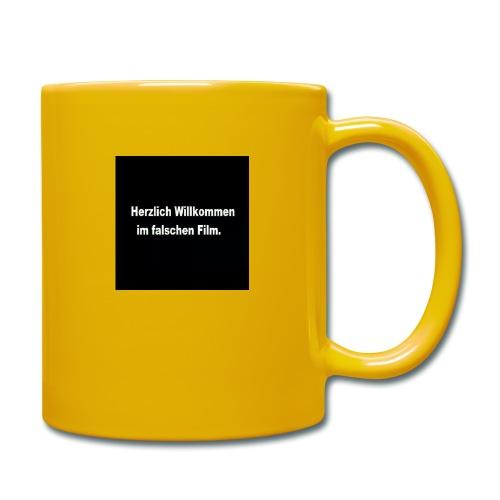 Willkommen im Falschen Film - Tasse einfarbig