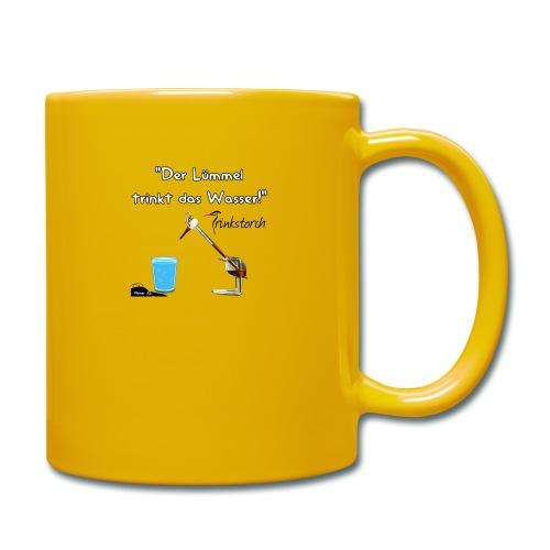 Der Lümmel Trinkt das Wasser - Tasse einfarbig