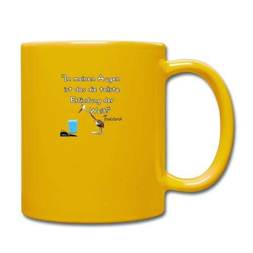 Zitat:In meine Augen ist das die besten Erfindung - Tasse einfarbig