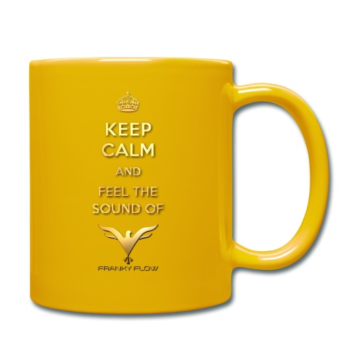 Keep calm and feel the sound of Franky Flow png - Tasse einfarbig