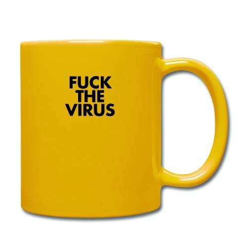 fuck the virus - Tasse einfarbig