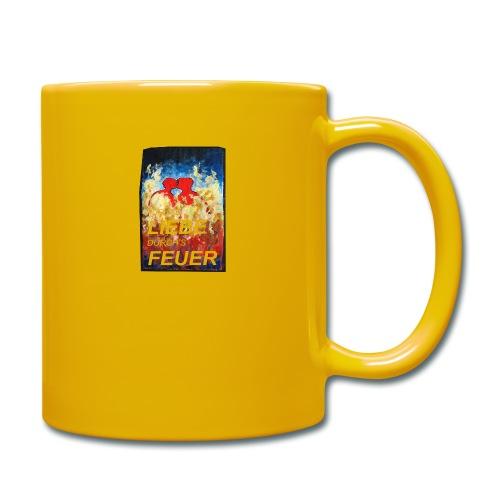 Für die Liebe durch's Feuer - Tasse einfarbig