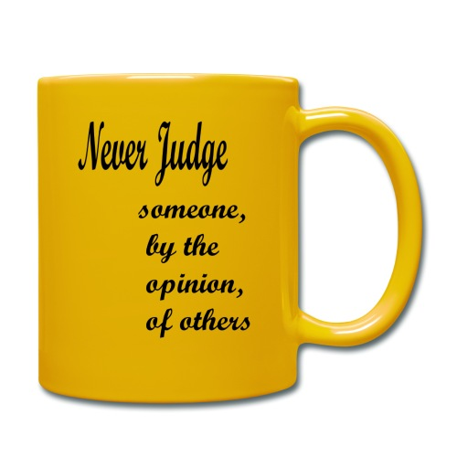 Never Judge - Full Colour Mug