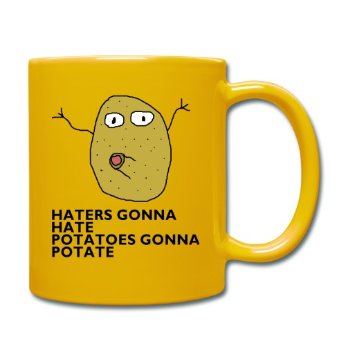 Haters gonna hate - Tasse einfarbig