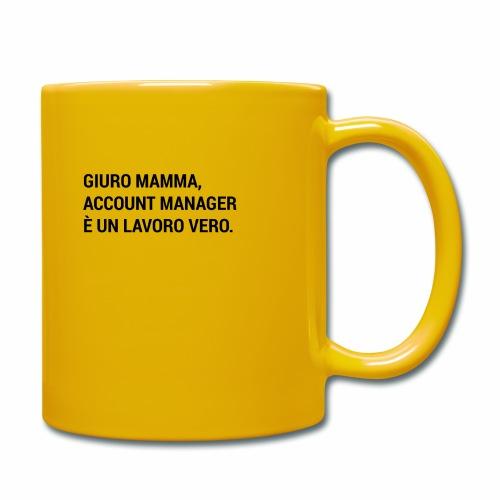Giuro Mamma - Account manager - Tazza monocolore