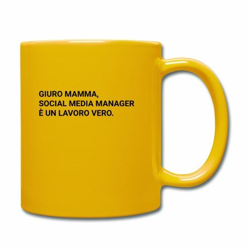 Giuro Mamma - Social media manager - Tazza monocolore