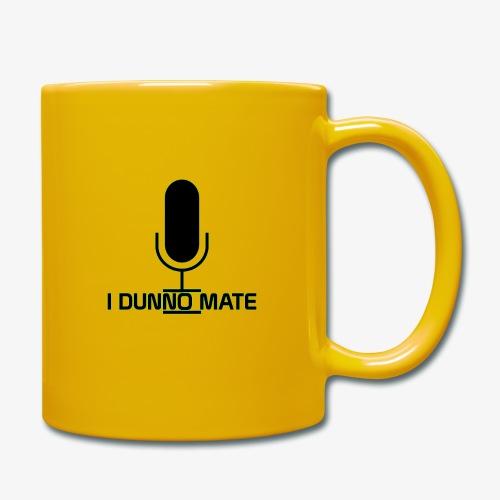 I Dunno Mate Logo - Full Colour Mug