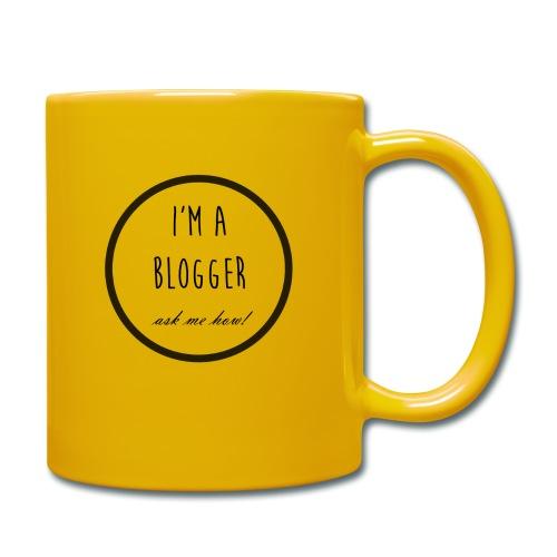 I'm a Blogger, ask me how! - Full Colour Mug