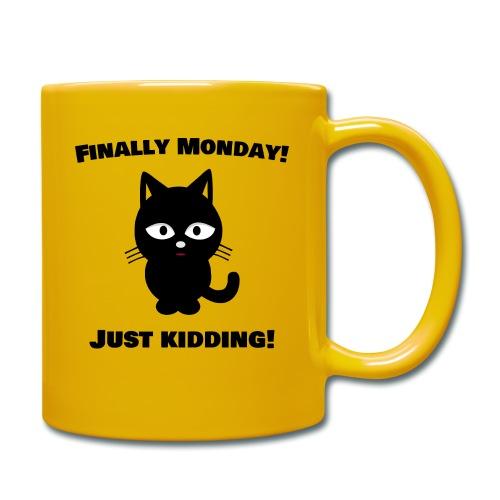 Finally Monday - Tasse einfarbig