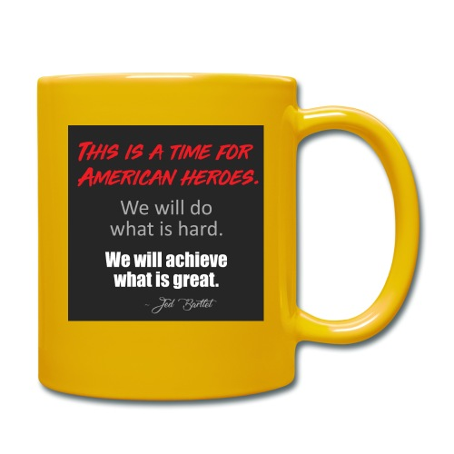 This is a time for American heroes - Full Colour Mug